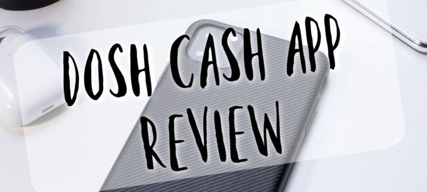 Dosh Cash App Review: Is Dosh App Legit or Scam?