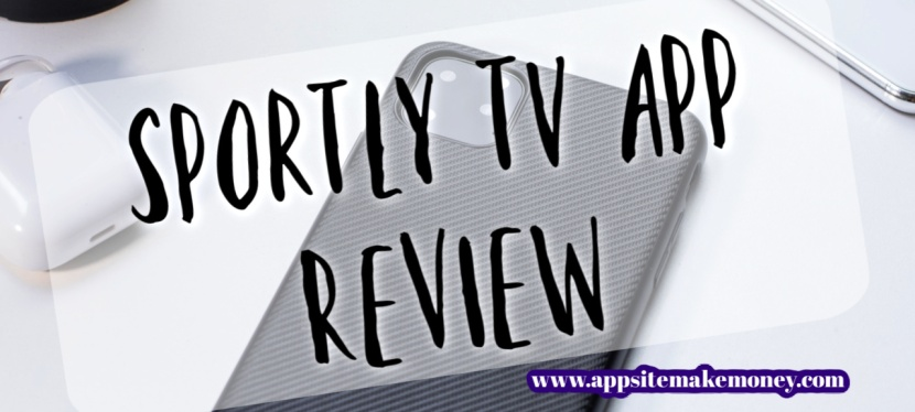Sportly Tv App Review: Earn Free Gift Cards Watching Sports Videos