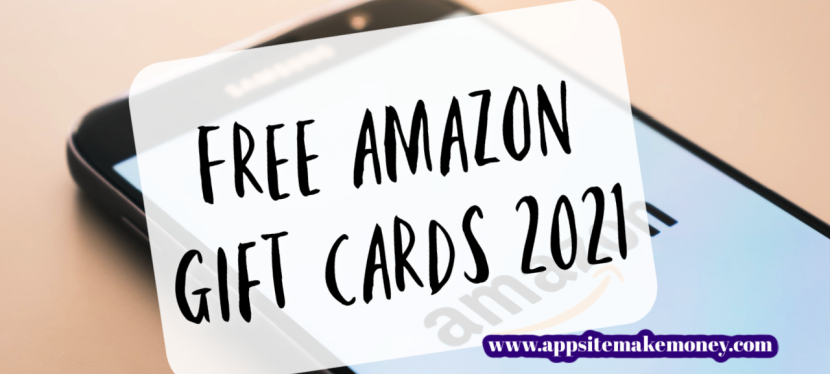 How To Get Free Amazon Gift Cards in 2021